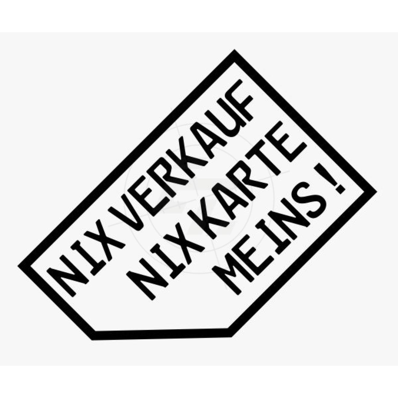 Aufkleber Nix Verkauf Nix Karte Meins